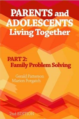 Parents and Adolescents Living Together, Part 2 -