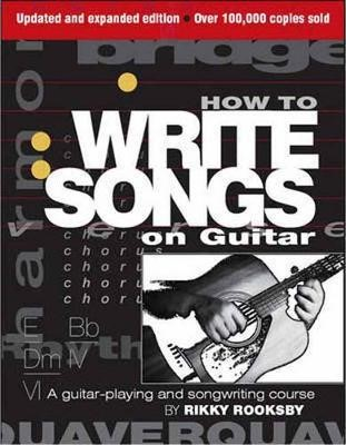 How to Write Songs on Guitar -