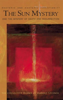 The Sun Mystery and the Mystery of Death and Resurrection -