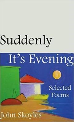 Suddenly, It's Evening - Selected Poems - pr_111