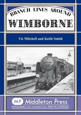 Branch Lines Around Wimborne -