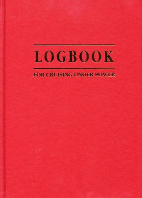 Cruising Under Power - The Motorboat and Yachting Logbook - pr_245874