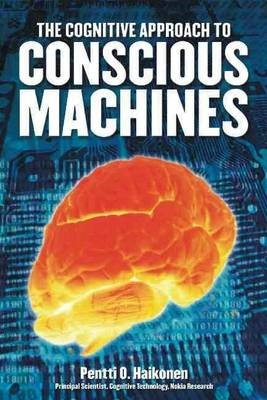 Cognitive Approach to Conscious Machines -