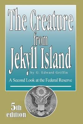 Creature from Jekyll Island - pr_36400
