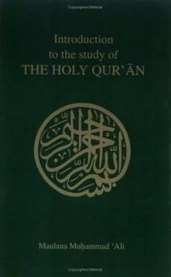 Introduction to the Study of the Holy Quaran -