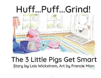 Huff...Puff...Grind! (big paper) -