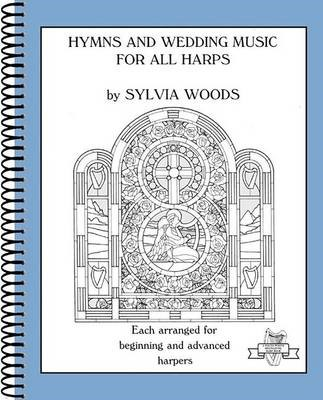 Hymns and Wedding Music for All Harps -