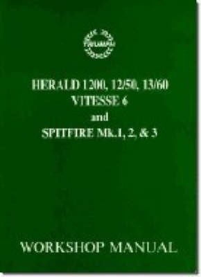 Triumph Workshop Manual: Spitfire Mk1, 2 & 3 & Herald / Vitesse 6 - pr_18563