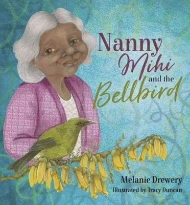 Nanny Mihi And The Bellbird -