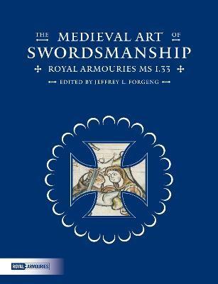 The Medieval Art of Swordsmanship - pr_235015