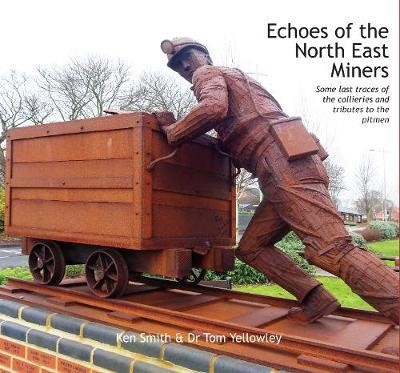 Echoes of the North East Miners -