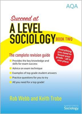Succeed at A Level Sociology -