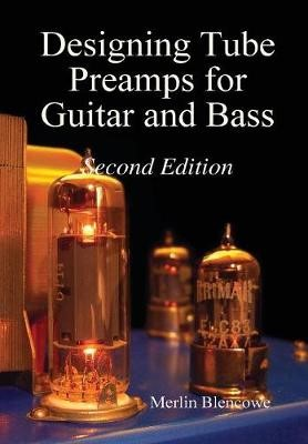 Designing Valve Preamps for Guitar and Bass, Second Edition - pr_219230