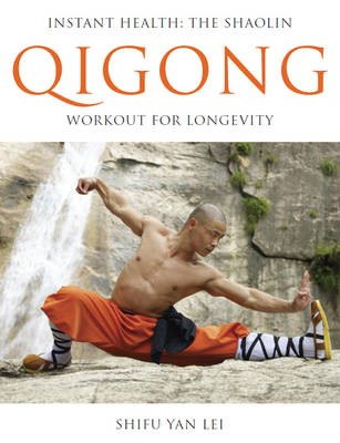 Instant Health: The Shaolin Qigong Workout for Longevity - pr_429936