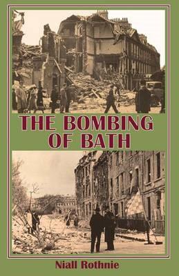 The Bombing of Bath -