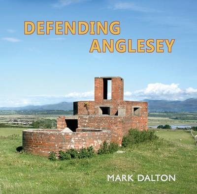 Defending Anglesey -