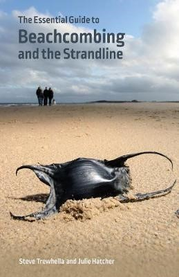 The Essential Guide to Beachcombing and the Strandline - pr_314385