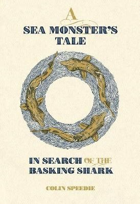 A Sea Monster`s Tale - In Search of the Basking Shark - pr_314340