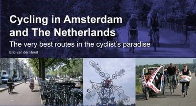 Cycling in Amsterdam and the Netherlands -
