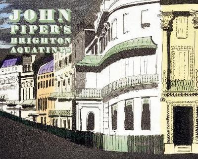 John Piper's Brighton Aquatints - pr_1731545