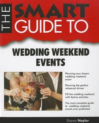 Smart Guide to Wedding Weekend Events -