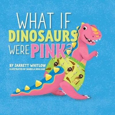 What if Dinosaurs were Pink? - pr_210755