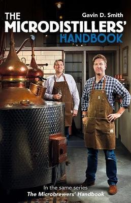 The Microdistillers' Handbook -