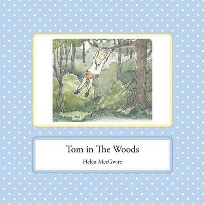 Tom in the Woods -