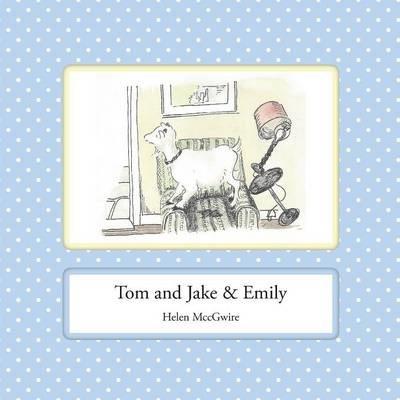 Tom and Jake & Emily -