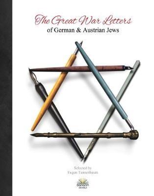 Great War Letters of German & Austrian Jews 1914 - pr_31534