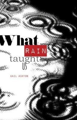 What Rain Taught Us - pr_152720