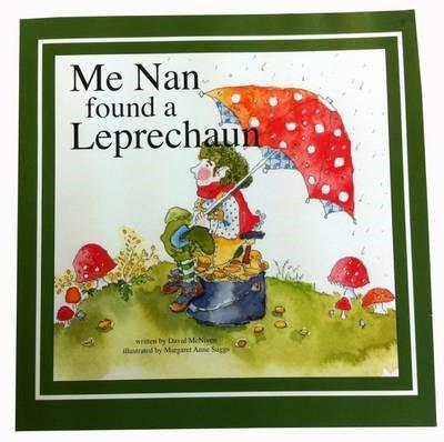 Me Nan Found a Leprechaun -