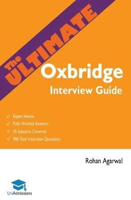 The Ultimate Oxbridge Interview Guide -