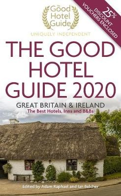 The Good Hotel Guide 2020 -