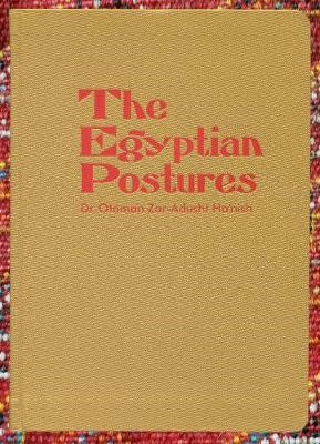 The Egyptian Postures -