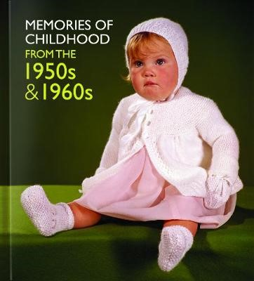 Memories of Childhood from the 1950s and 1960s -