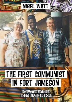 The First Communist in Fort Jameson -