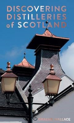 Discovering Distilleries of Scotland -