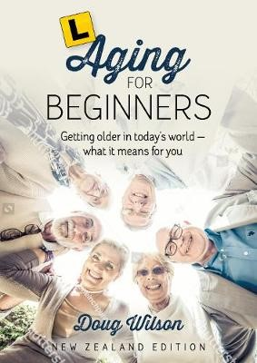 Aging for Beginners -