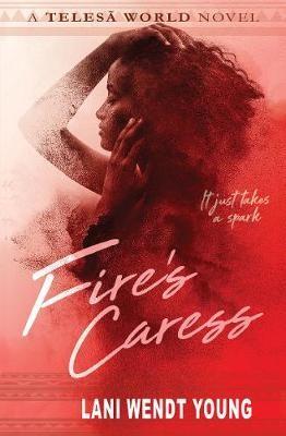 Fire's Caress -