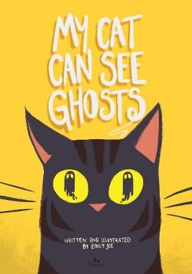 My Cat Can See Ghosts -