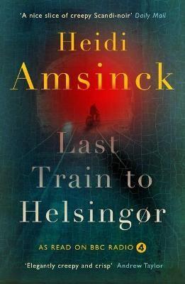 Last Train to Helsingor -
