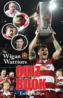 The Wigan Warriors Quiz Book - pr_29812