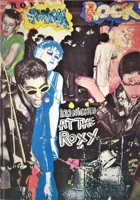 ROXY 100 Nights at the Roxy: Punk London 1976-77 - pr_314315