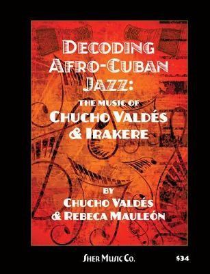 Decoding Afro-Cuban Jazz -