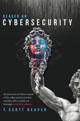 Deaver on Cybersecurity -