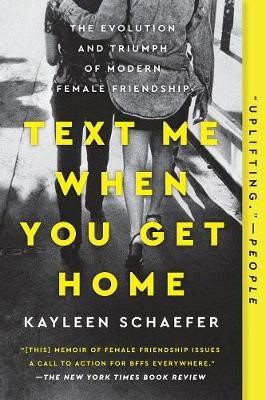 Text Me When You Get Home -