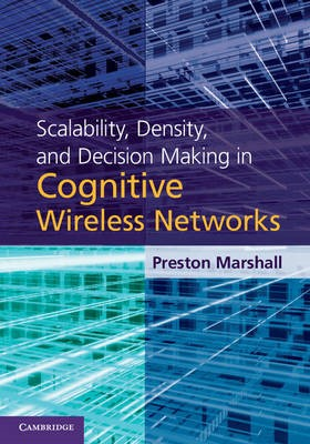 Scalability, Density, and Decision Making in Cognitive Wireless Networks - pr_220085