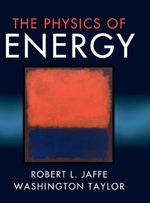 The Physics of Energy -