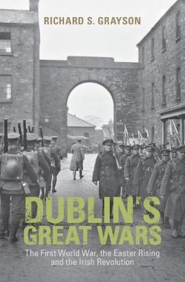 Dublin's Great Wars -